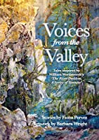 Voices from the Valley: Tales inspired by William Wordsworth's 'The River Duddon, A Series of Sonnets'