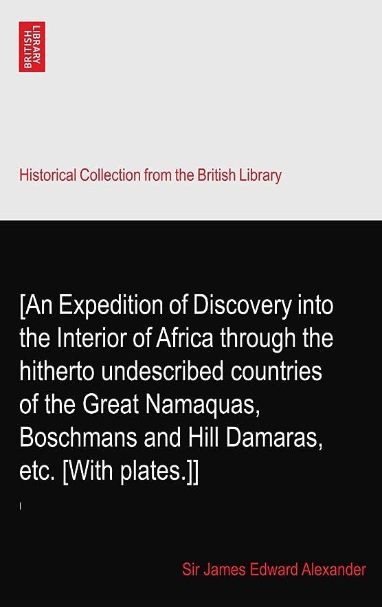 平行量で未亡人[An Expedition of Discovery into the Interior of Africa through the hitherto undescribed countries of the Great Namaquas, Boschmans and Hill Damaras, etc. [With plates.]]