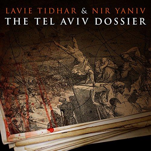 The Tel Aviv Dossier audiobook cover art