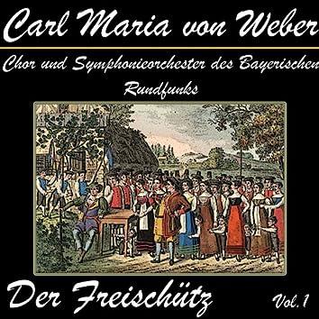 Der Freischütz Vol.1