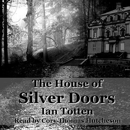 The House of Silver Doors audiobook cover art