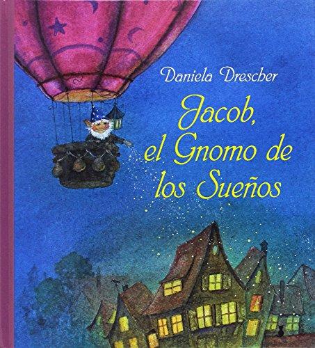 Jacob el gnomo de los sueños (creciendo)