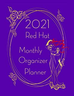 2021 Red Hat Monthly Organizer Planner: Red Hat Coloring Pages and Dated Planner Journal for Ladies who Like to Wear Purpl...