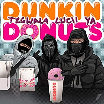 Dunkin Donuts (feat. Lucii)