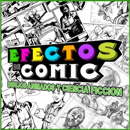 Efectos de Comic. Dibujos Animados y Ciencia Ficción
