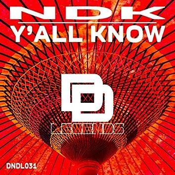 Y'all Know (Original Mix)