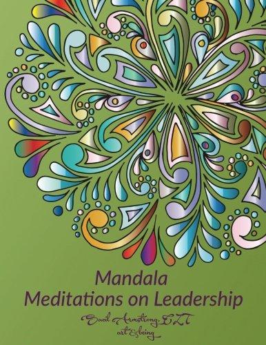 Mandala Meditations on Leadership