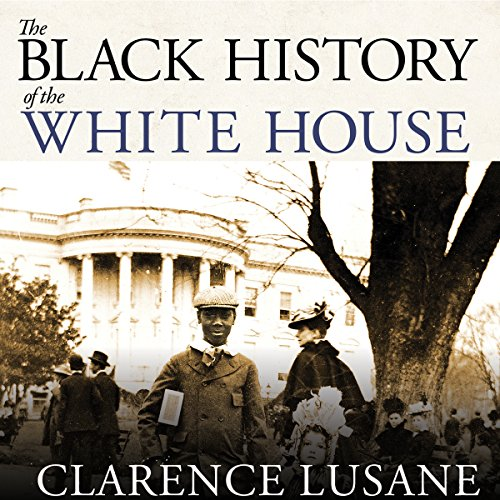 The Black History of the White House cover art