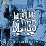 ブルースと話し込む レガシー・ポール・オリヴァー 1927-2017