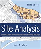 Site Analysis: Informing Context-Sensitive and Sustainable Site Planning and Design (English Edition)