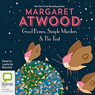 Good Bones and Simple Murders & the Tent cover art