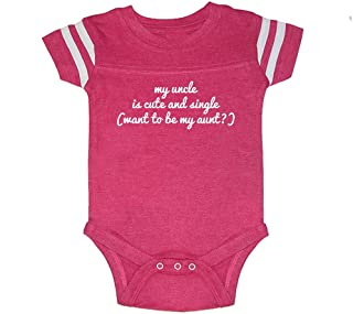 Unisex-Baby My Uncle is Cute & Single (Want to Be My Aunt?) Football Bodysuit