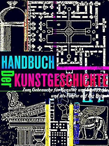 Handbuch der Kunstgeschichte (Illustrations) (German Edition)