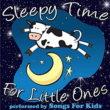 Sleepy Time for Little Ones