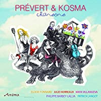 Prevert & Kosma: Chansons