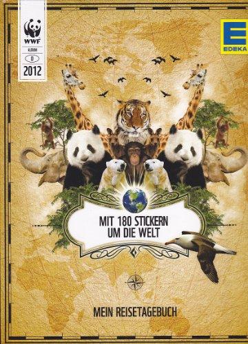 WWF Album EDEKA 2012 - Mein Reisetagebuch (Mit 180 Stickern um die Welt), gebraucht - wie neu