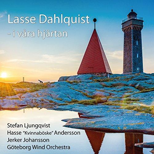 Lasse Dahlquist i våra hjärtan