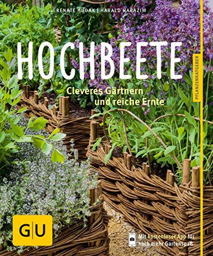 Hochbeete: Cleveres Gärtnern und reiche Ernte (GU Pflanzenratgeber)
