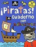 ¡Piratas!: Cuaderno de actividades con adhesivos: 44 (Libros juego)