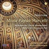 Giovanni Pierluigi da Palestrina: Missa Papae Marcelli / Motetten für Christi Himmelfahrt