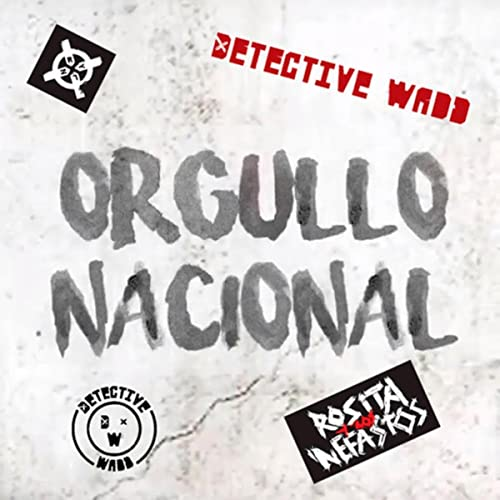 dce7a2f0db59 Orgullo Nacional  Explicit  by Detective Wadd on Amazon Music ...