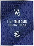 LIVE TOUR 2015 -SINCE 1995~FOREVER-(初回生産限定盤B)(DVD4枚組)