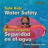 Water Safety/Seguridad En El Agua (Bookworms: Safe Kids/Ninos Sequros (Bilingual)) (English and Spanish Edition)