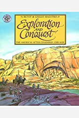 Exploration and Conquest: The Americas After Columbus: 1500-1620 (American Story (Paperback)) Paperback