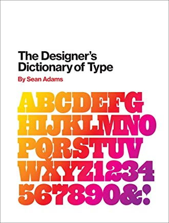 The Designers Dictionary of Type