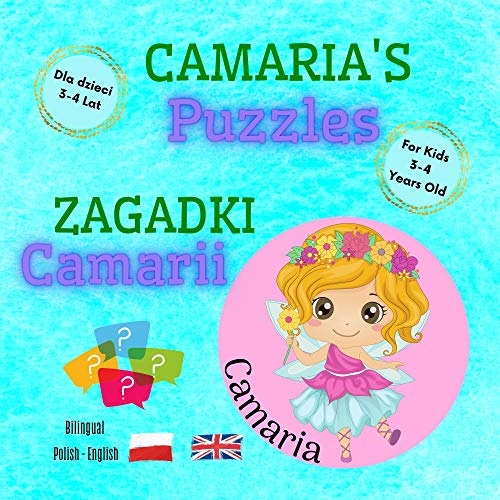 Camaria's Puzzles / Zagadki Camarii / Polish - English Bilingual Book For Kids 3-4...