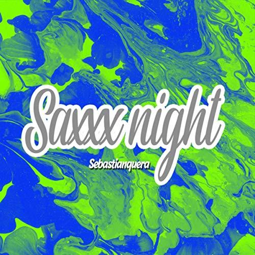 Saxxx night (Radio Edit)