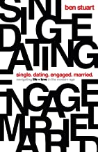 Download Single, Dating, Engaged, Married: Navigating Life and Love in the Modern Age PDF