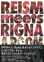 REISM meets RIGNA A ROOM TOKYO (SAN-EI MOOK)