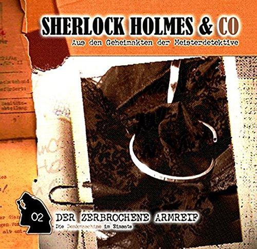 Sherlock Holmes & Co, 2: Der Zerbrochene Armreif