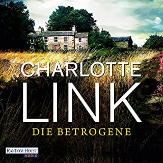 Die Betrogene                   By:                                                                                                                                 Charlotte Link                               Narrated by:                                                                                                                                 Claudia Michelsen                      Length: 20 hrs and 46 mins     7 ratings     Overall 4.6