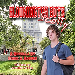 Bloomington Boys: Scotty                   By:                                                                                                                                 Mark Roeder                               Narrated by:                                                                                                                                 Dominic Carlos                      Length: 5 hrs and 8 mins     2 ratings     Overall 4.0