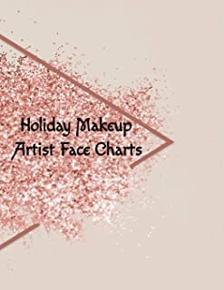 Holiday Makeup Artist Face Charts: Make Up Artist Face Charts Practice Paper For Painting Face On Paper With Real Make-Up ...