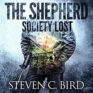 The Shepherd: Society Lost, Volume 1 audiobook cover art