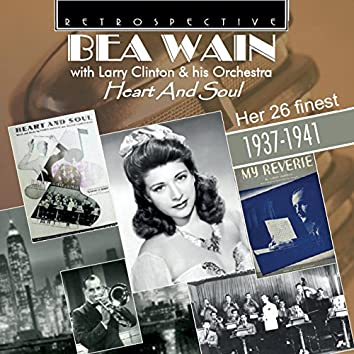 Bea Wain: Heart and Soul