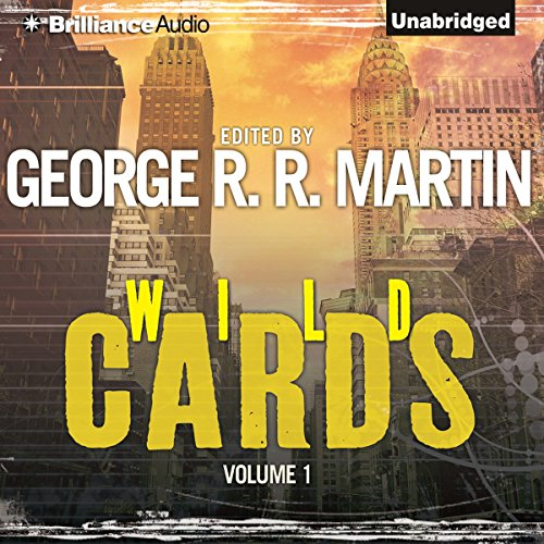 Wild Cards I                   By:                                                                                                                                 George R. R. Martin (editor),                                                                                        Walter Jon Williams,                                                                                        Melinda Snodgrass,                   and others                          Narrated by:                                                                                                                                 Luke Daniels                      Length: 18 hrs and 59 mins     145 ratings     Overall 4.1