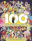 100 Personnages Disney Livre De Coloriage Volumn 1: Livre de coloriage spécial pour les enfants