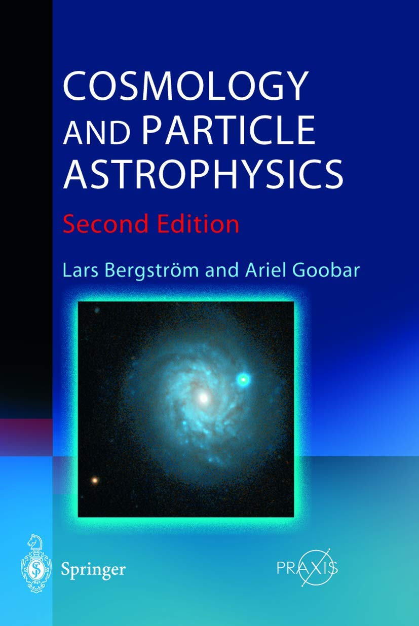 Cosmology And Particle Astrophysics (Springer-Praxis Books In Astrophysics And Astronomy)