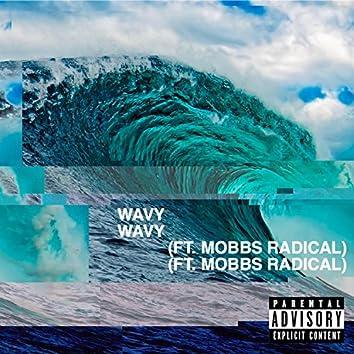 Wavy (feat. Mobbs Radical)