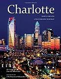 Charlotte, NC: A Photographic Portrait