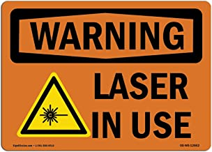 OSHA Waring Sign - Laser in Use | Rigid Plastic Sign | Protect Your Business, Construction Site, Warehouse & Shop Area | Made in The USA