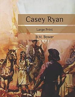 Casey Ryan: Large Print