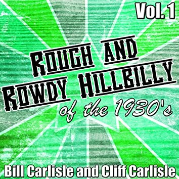 Rough and Rowdy Hillbilly of the 1930s Vol. 1