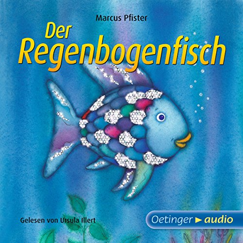 Der Regenbogenfisch                   By:                                                                                                                                 Marcus Pfister                               Narrated by:                                                                                                                                 Ursula Illert                      Length: 22 mins     1 rating     Overall 5.0