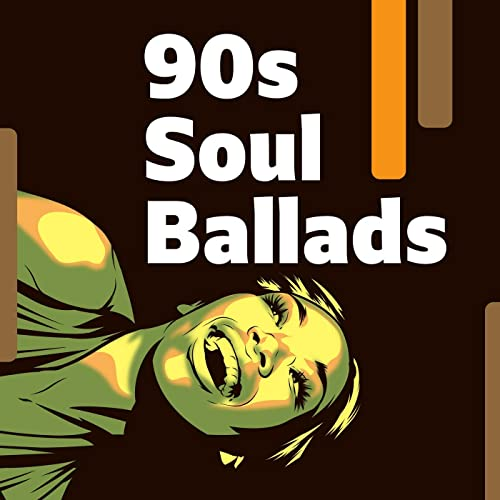 90s Soul Ballads By Various Artists On Amazon Music