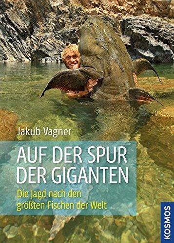 Auf der Spur der Giganten: Die Jagd nach den größten Fischen der Welt